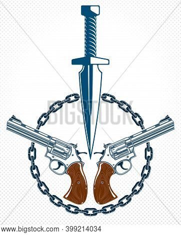 Dagger Knife And Other Weapons  Vector Emblem Of Revolution And War, Tattoo With Anarchy And Chaos C