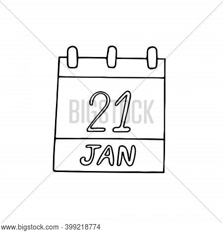 Calendar Hand Drawn In Doodle Style. January 21. International Hug Day, Date. Icon, Sticker Element