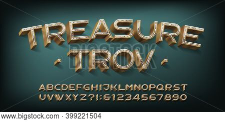 Treasure Trov Alphabet Font. 3d Golden Letters And Numbers With Jams. Stock Vector Typescript For Yo