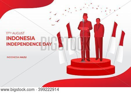 Indonesia Independence Day Greeting Card Concept Illustration. Indonesia Maju Translates To Develope