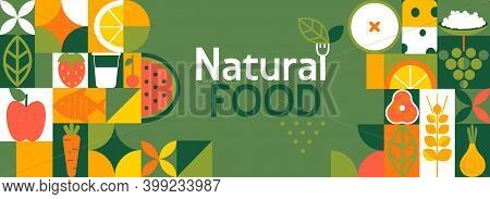 Natural Food Banner In Flat Style. Fruits And Vegetables In Simple Geometric Shapes.great For Flyer,