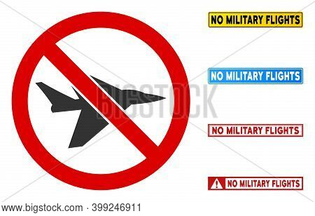 No Aircraft Intercepter Sign With Messages In Rectangle Frames. Illustration Style Is A Flat Iconic