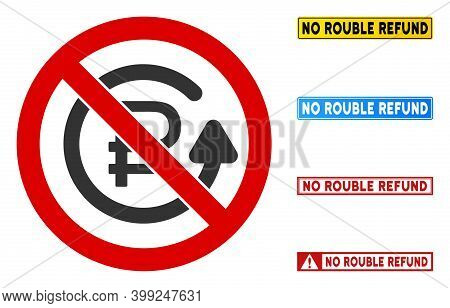 No Rouble Refund Sign With Badges In Rectangle Frames. Illustration Style Is A Flat Iconic Symbol In