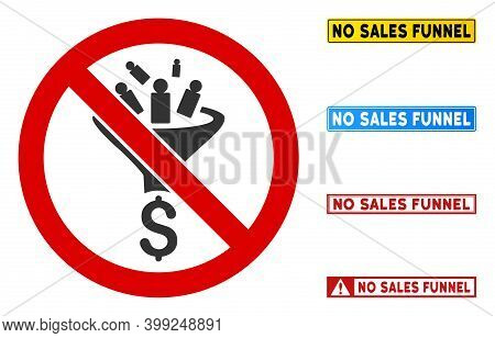 No Sales Funnel Sign With Badges In Rectangular Frames. Illustration Style Is A Flat Iconic Symbol I