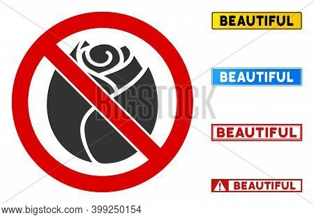 No Rose Bud Sign With Messages In Rectangular Frames. Illustration Style Is A Flat Iconic Symbol Ins
