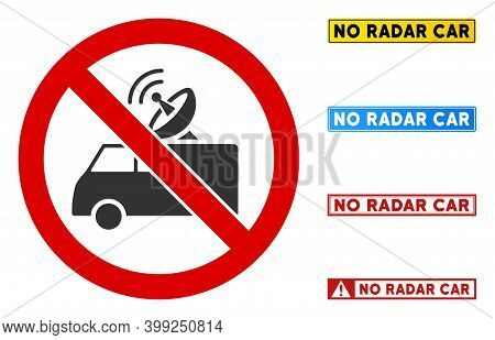 No Radar Car Sign With Captions In Rectangular Frames. Illustration Style Is A Flat Iconic Symbol In