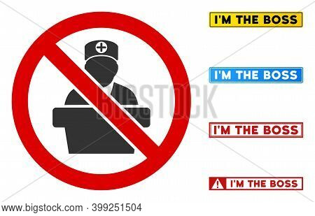 No Medical Bureaucrat Sign With Captions In Rectangular Frames. Illustration Style Is A Flat Iconic