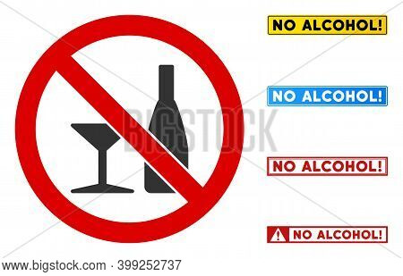 No Alcohol Drinks Sign With Phrases In Rectangle Frames. Illustration Style Is A Flat Iconic Symbol