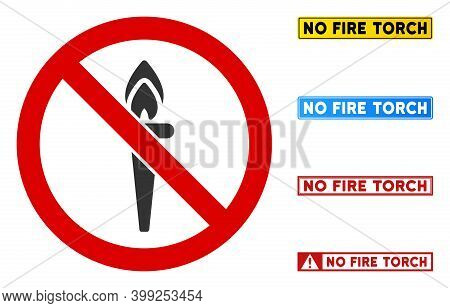 No Fire Torch Sign With Texts In Rectangular Frames. Illustration Style Is A Flat Iconic Symbol Insi