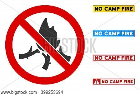 No Camp Fire Sign With Texts In Rectangle Frames. Illustration Style Is A Flat Iconic Symbol Inside
