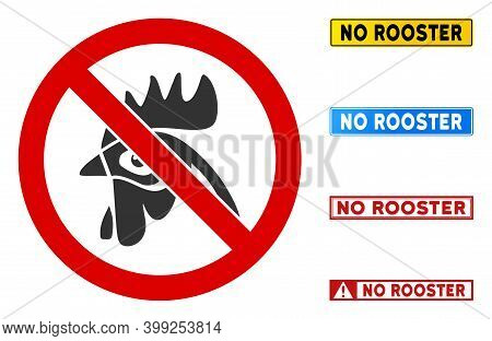 No Rooster Sign With Words In Rectangle Frames. Illustration Style Is A Flat Iconic Symbol Inside Re