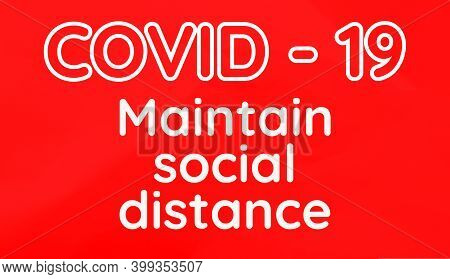 Covid - 19 Maintain Social Distance Inscription On Red Background
