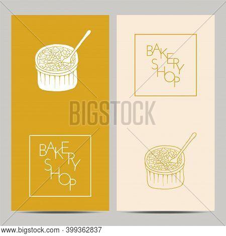 Hand Drawn Set Of Bakery Shop Poster With Creme Brulee. Design Sketch Element For Menu Cafe, Bistro,