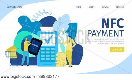Supermarket Payment With Nfc Paying Landing Page, Vector Illustration. People Character With Smart W