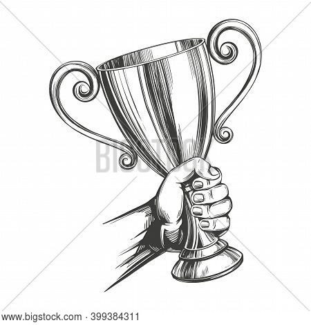 Award, Strong Hand Holding A Cup Trophy Hand Drawn Vector Illustration Realistic Sketch