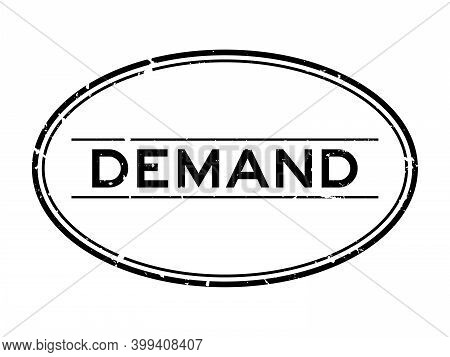Grunge Black Demand Word Oval Rubber Seal Stamp On White Background