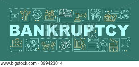 Bankruptcy Word Concepts Banner. Inability Paying Creditors. Debt Problems. Infographics With Linear
