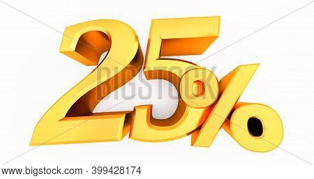 3d Render Of Gold 25 Percent Off, Special Offer 25% Discount Tag, Sale Up To 25 Percent Off Isolated