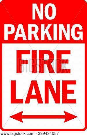 No Parking Fire Lane Sign. Traffic Signs And Symbols.