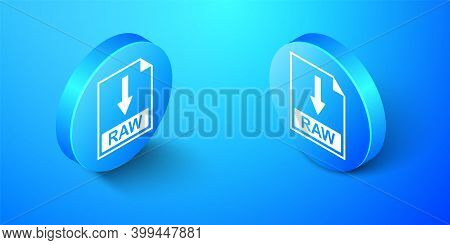 Isometric Raw File Document Icon. Download Raw Button Icon Isolated On Blue Background. Blue Circle