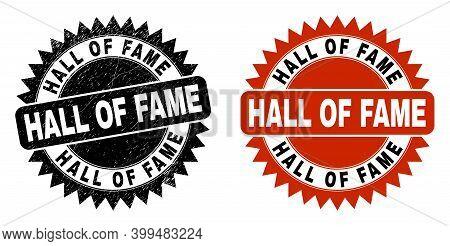 Black Rosette Hall Of Fame Seal Stamp. Flat Vector Grunge Seal Stamp With Hall Of Fame Phrase Inside
