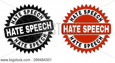 Black Rosette Hate Speech Watermark. Flat Vector Textured Seal With Hate Speech Text Inside Sharp Ro