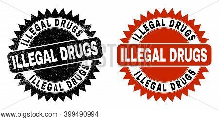 Black Rosette Illegal Drugs Stamp. Flat Vector Distress Seal Stamp With Illegal Drugs Text Inside Sh