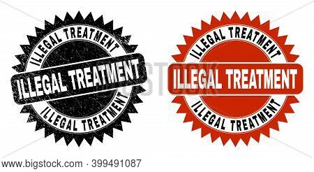Black Rosette Illegal Treatment Seal. Flat Vector Grunge Seal Stamp With Illegal Treatment Title Ins