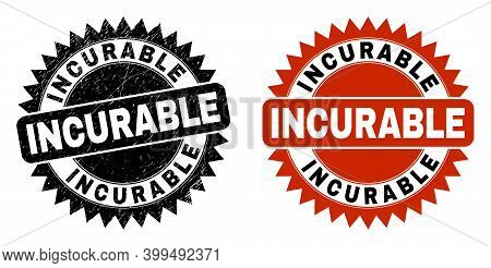 Black Rosette Incurable Watermark. Flat Vector Grunge Watermark With Incurable Message Inside Sharp