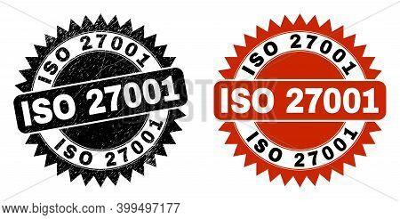 Black Rosette Iso 27001 Stamp. Flat Vector Grunge Stamp With Iso 27001 Caption Inside Sharp Rosette,