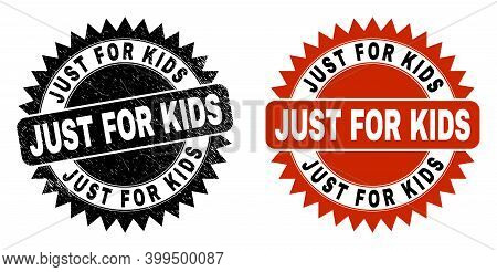 Black Rosette Just For Kids Stamp. Flat Vector Scratched Seal Stamp With Just For Kids Title Inside