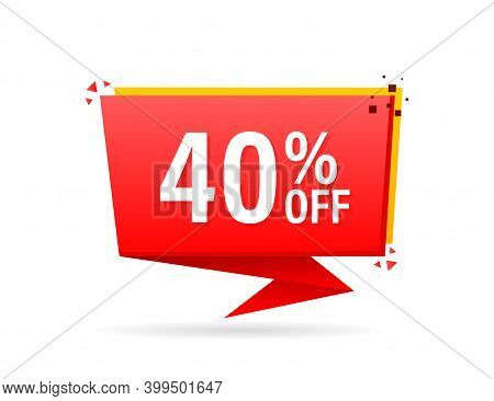 Trendy Flat Advertising With Red 40 Percent Discount Flat Badge For Promo Design. Poster Badge. Busi
