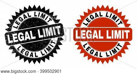 Black Rosette Legal Limit Seal. Flat Vector Textured Seal Stamp With Legal Limit Phrase Inside Sharp