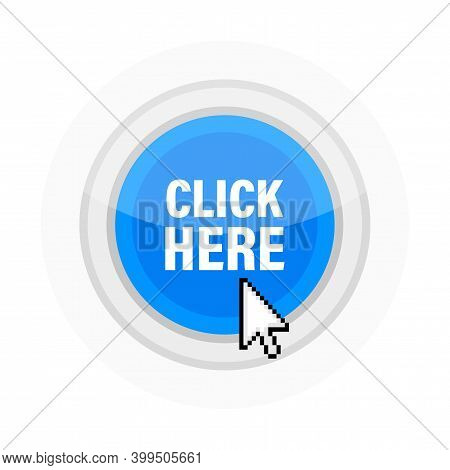 Icon With Click Here 3d Button On White Background For Web Marketing Design. Flat Deign. Social Medi