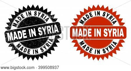 Black Rosette Made In Syria Seal Stamp. Flat Vector Grunge Seal Stamp With Made In Syria Message Ins