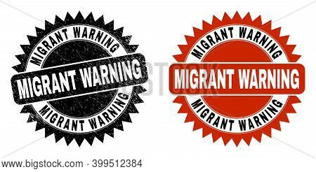 Black Rosette Migrant Warning Seal. Flat Vector Scratched Seal With Migrant Warning Phrase Inside Sh