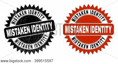 Black Rosette Mistaken Identity Seal Stamp. Flat Vector Scratched Seal Stamp With Mistaken Identity
