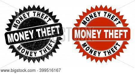 Black Rosette Money Theft Seal. Flat Vector Distress Seal With Money Theft Caption Inside Sharp Rose