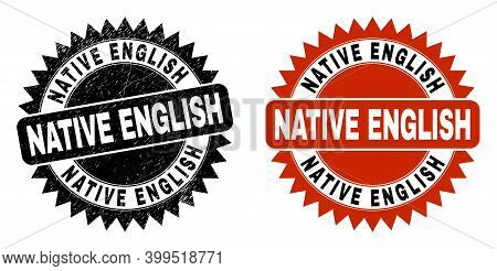Black Rosette Native English Stamp. Flat Vector Distress Seal Stamp With Native English Caption Insi