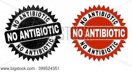 Black Rosette No Antibiotic Seal Stamp. Flat Vector Scratched Seal With No Antibiotic Message Inside