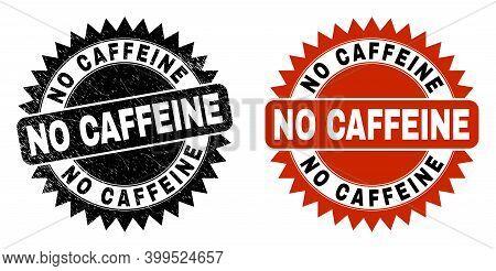 Black Rosette No Caffeine Watermark. Flat Vector Grunge Watermark With No Caffeine Phrase Inside Sha