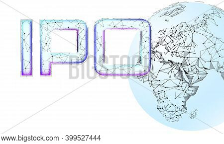Initial Coin Offering Ipo International Technology Concept. Business Finance Planet Earth Global. St