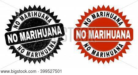 Black Rosette No Marihuana Stamp. Flat Vector Distress Watermark With No Marihuana Text Inside Sharp