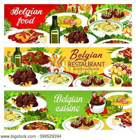 Belgian Food Cuisine Menu Dishes, Belgium Restaurant Banners, Vector Traditional Meals. Belgian Nati