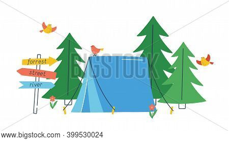 Touristic Tent In Wild Forest With Flying Birds And Road Pointer. Concept Of Travel, Recreation And