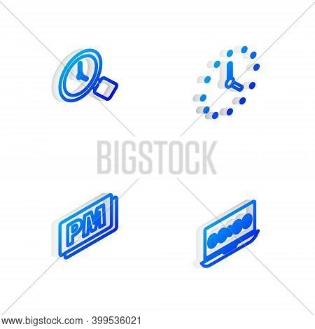 Set Isometric Line Clock, Magnifying Glass With Clock, Pm And On Laptop Icon. Vector