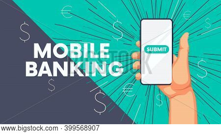 Business Background With Human Hand And Phone, Internet Banking On Smartphone Mobile Application Vec