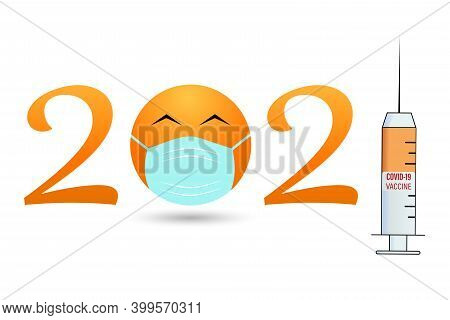 Year Of The Vaccine, 2021 Banner Template With The Symbol Of 2021 From A  Face In A Mask And A Syrin