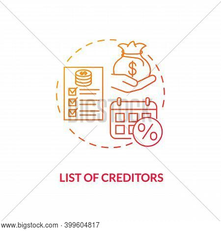 List Of Creditors Red Gradient Concept Icon. Financial Report. Debtor Document With Information. Ban
