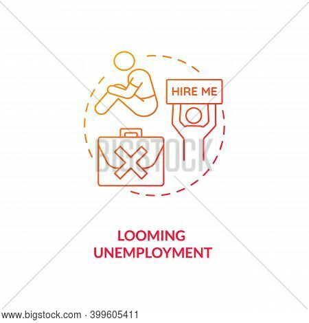 Looming Unemployment Red Gradient Concept Icon. Difficulty Getting Hired. Prospect Of Losing Job. No